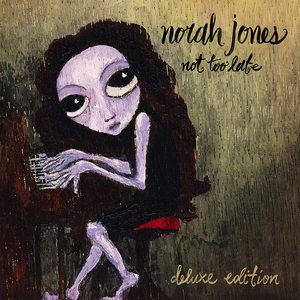 Norah Jones - Not Too Late CD/DVD Deluxe CD