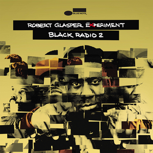 Robert Glasper Experiment - Black Radio 2 Deluxe CD