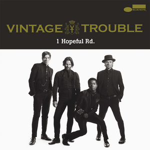 Vintage Trouble - 1 Hopeful Rd.