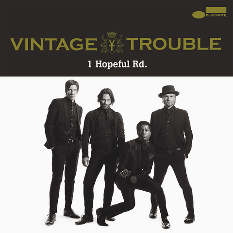 Vintage Trouble - 1. Hopeful Rd.
