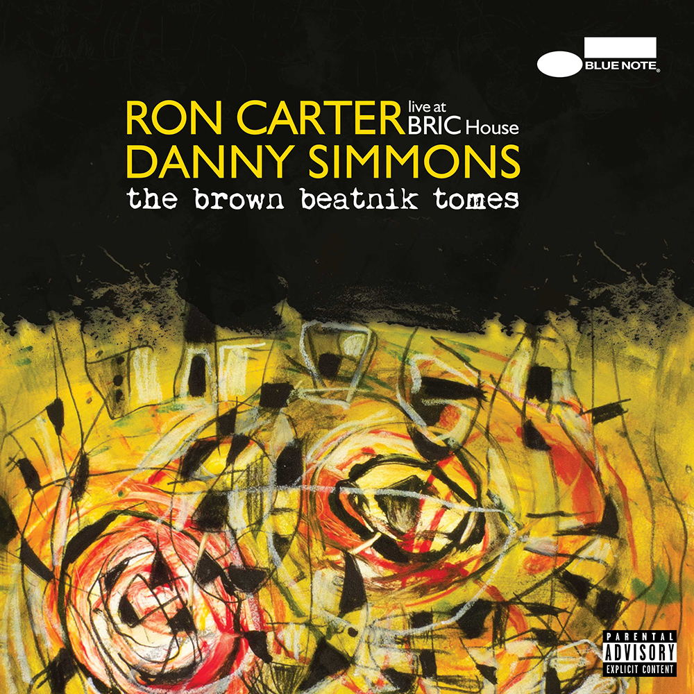 Image result for Ron Carter & Danny Simmons - The Brown Beatnik Tomes - Live At BRIC House