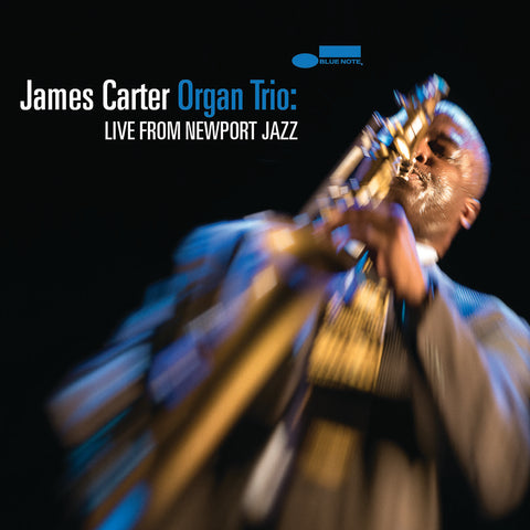 James Carter - James Carter Organ Trio: Live From Newport Jazz