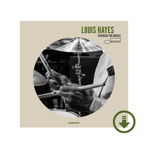 Louis Hayes 'Serenade For Horace' Digital Album
