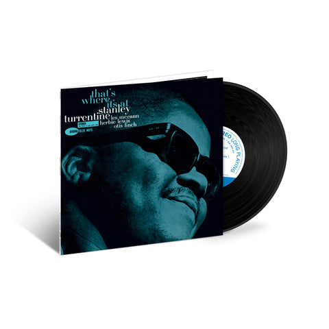 Stanley Turrentine - That's Where It's At LP (Tone Poet Series)