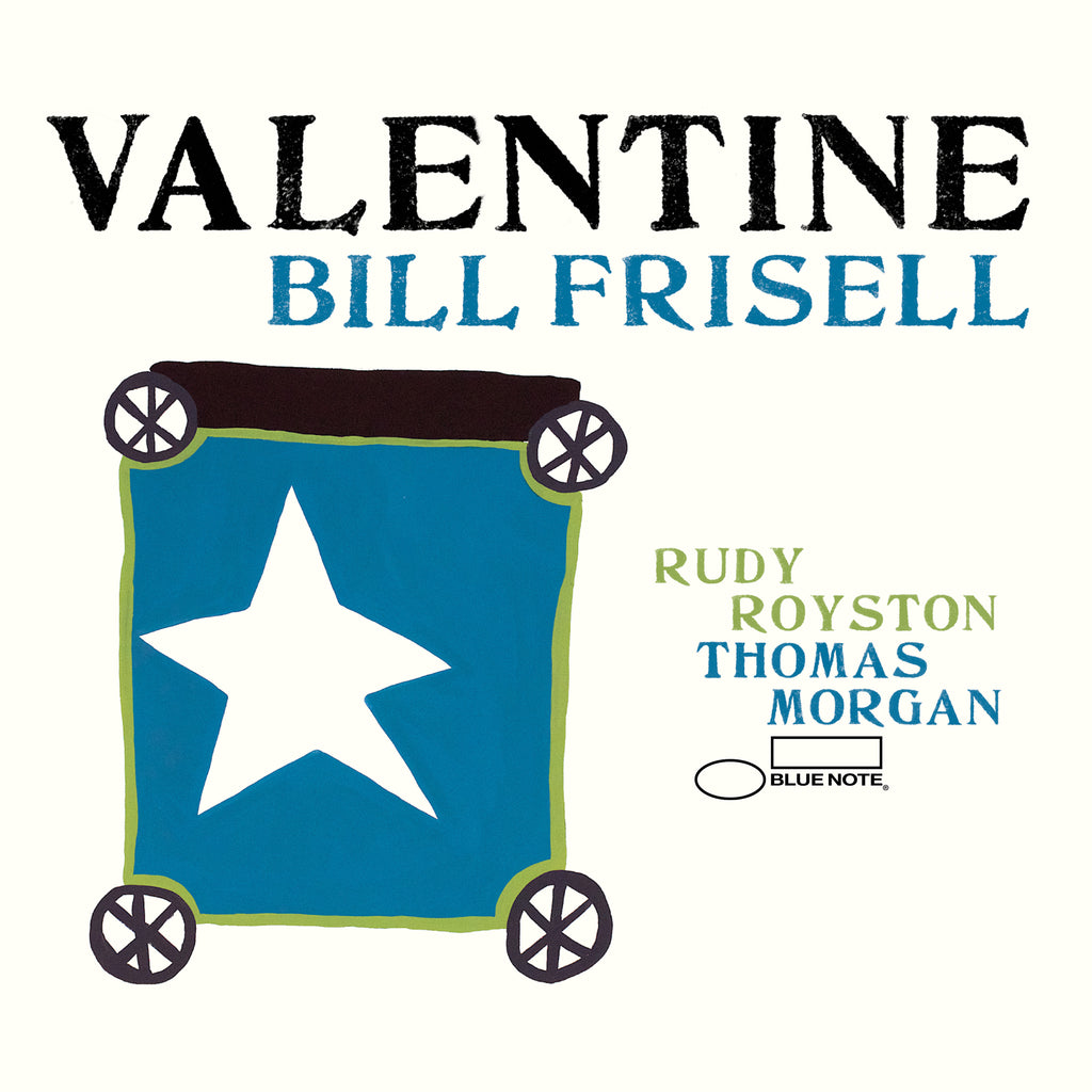 Bill Frisell - Valentine – Blue Note Records