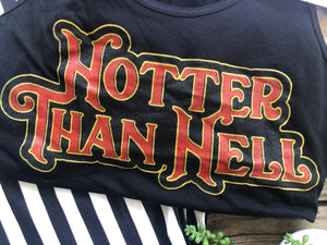 """Ole Hotter Than Hell"" Graphic Tank"