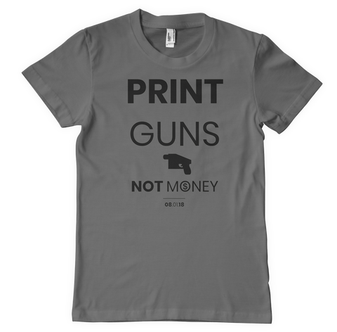 Print Guns Not Money - GVRNURSLF