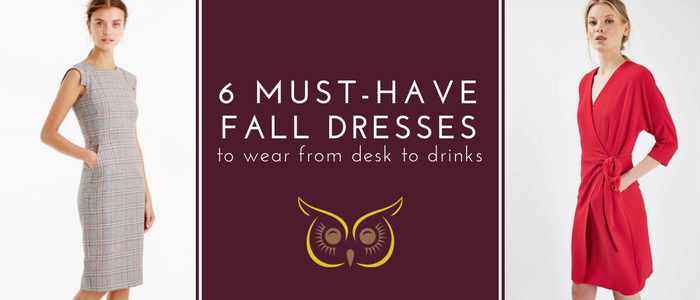 6 Must-Have Fall Dresses You Can Wear From Desk To Drinks