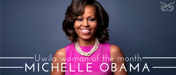Uwila Woman of the Month: Michelle Obama