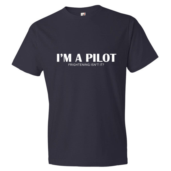 I'M A PILOT - Frightening Isn't It?