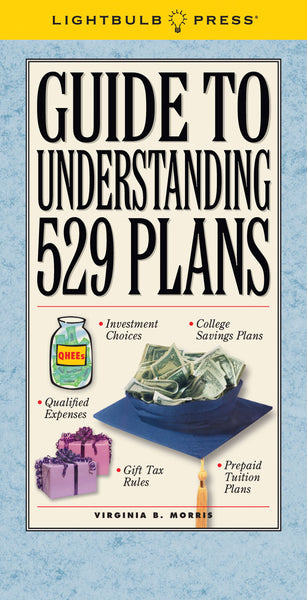 Guide to Understanding 529 Plans