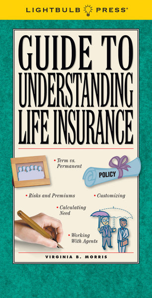 Guide To Understanding Life Insurance