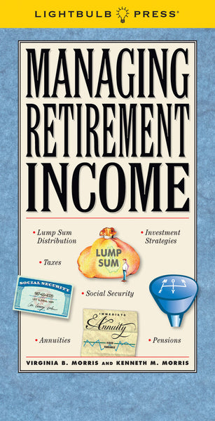 Managing Retirement Income