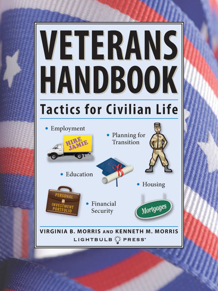 Veterans Handbook: Tactics for Civilian Life
