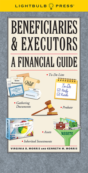 Beneficiaries & Executors: A Financial Guide