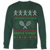 """Serve Twice"" Tennis Christmas Sweater"