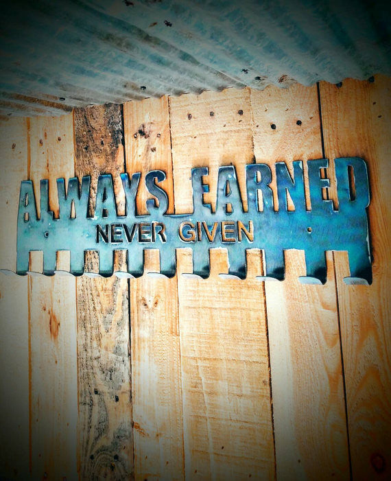 """Always Earned Never Given"" Medal Display Holder"