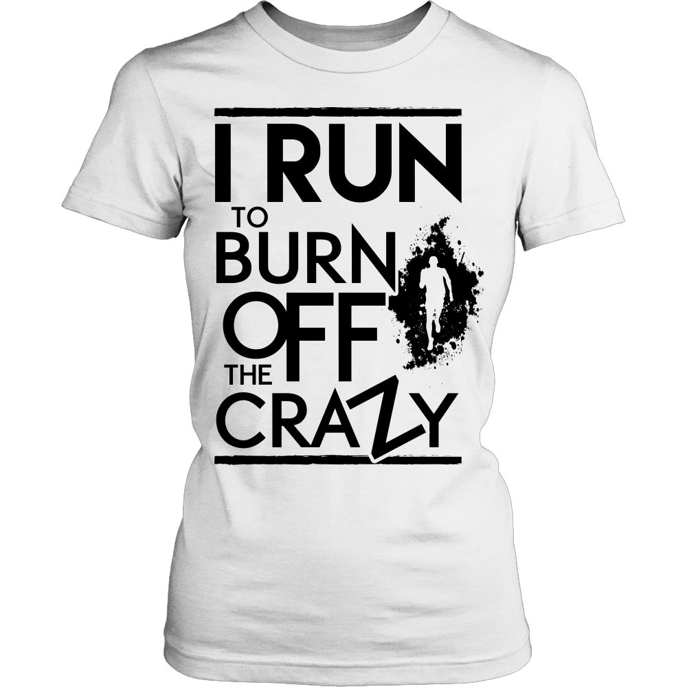 """Burn Off The Crazy"" Running Shirt (Black Print)"