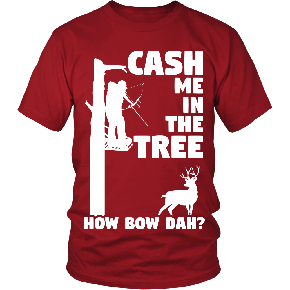 """Cash Me In The Tree"" Bow Hunting Shirt"