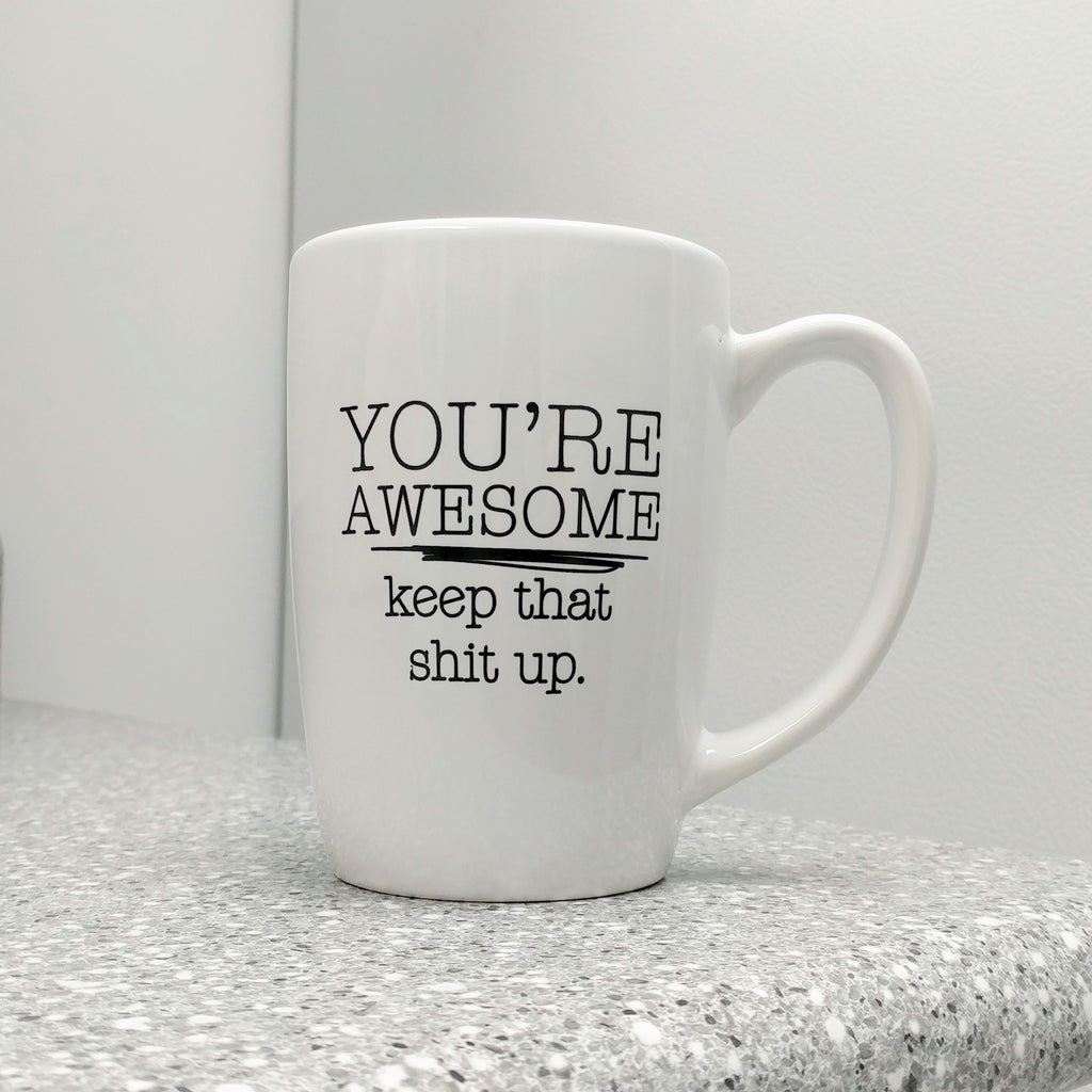 You're Awesome Mug
