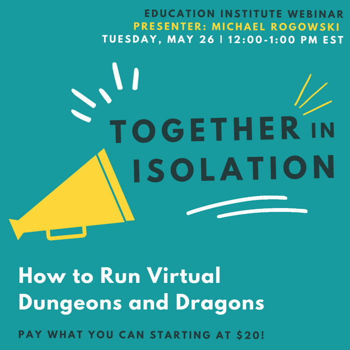 Together in Isolation: How to Run Virtual Dungeons and Dragons