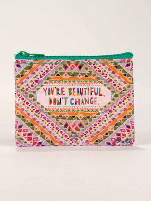 You're Beautiful, Don't Change Coin Purse-Coin Purse-Blue Q-The Library Marketplace