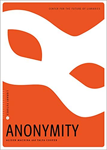 Anonymity (Library Futures Series, Book 1)