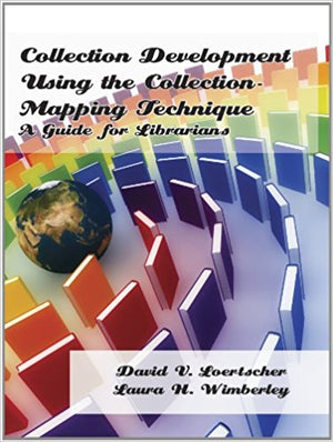 Collection Development Using the Collection Mapping Technique: A Guide for Librarians-Paperback-LMC Source-The Library Marketplace