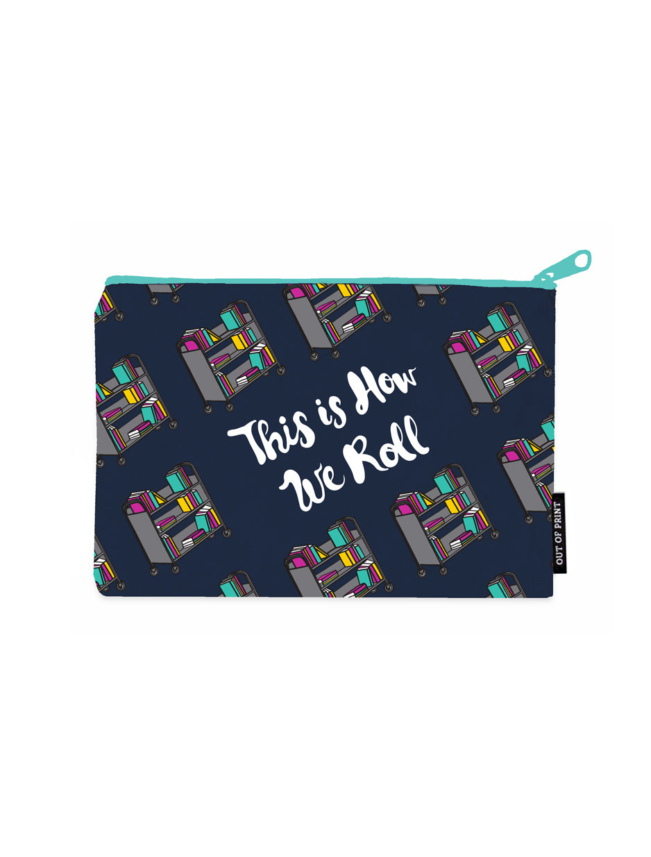 This is How We Roll Pouch-Pouch-Out of Print-The Library Marketplace