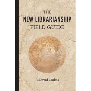 The New Librarianship Field Guide - The Library Marketplace