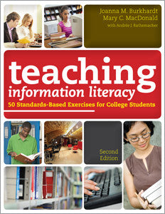 Teaching Information Literacy: 50 Standards-Based Exercises for College Students, 2/e-Paperback-ALA Editions-Default-The Library Marketplace