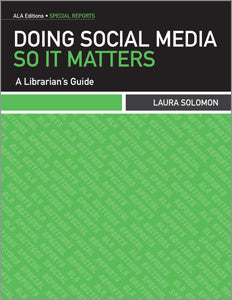Doing Social Media So It Matters: A Librarian's Guide-Paperback-ALA Editions-Default-The Library Marketplace