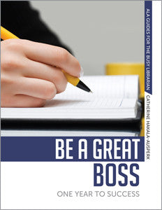 Be a Great Boss: One Year to Success-Paperback-ALA Editions-Default-The Library Marketplace