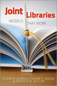 Joint Libraries: Models That Work-Paperback-ALA Editions-Default-The Library Marketplace
