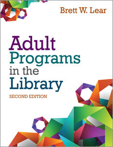Adult Programs in the Library, 2/e - The Library Marketplace