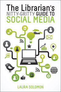 The Librarian's Nitty-Gritty Guide to Social Media-Paperback-ALA Editions-Default-The Library Marketplace