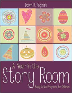 A Year in the Story Room: Ready-to-Use Programs for Children-Paperback-ALA Editions-Default-The Library Marketplace
