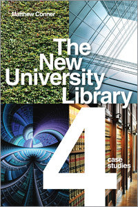 The New University Library: Four Case Studies-Paperback-ALA Editions-Default-The Library Marketplace