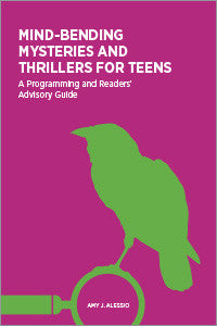 Mind-Bending Mysteries and Thrillers for Teens: A Programming and Readers' Advisory Guide-Paperback-ALA Editions-Default-The Library Marketplace