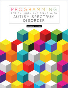Programming for Children and Teens with Autism Spectrum Disorder-Paperback-ALA Editions-Default-The Library Marketplace