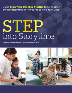 STEP into Storytime: Using StoryTime Effective Practice to Strengthen the Development of Newborns to Five-Year-Olds-Paperback-ALA Editions-Default-The Library Marketplace