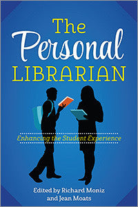 The Personal Librarian: Enhancing the Student Experience-Paperback-ALA Editions-Default-The Library Marketplace