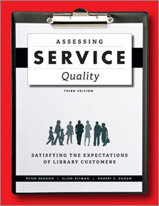 Assessing Service Quality: Satisfying the Expectations of Library Customers, 3/e-Paperback-ALA Editions-Default-The Library Marketplace
