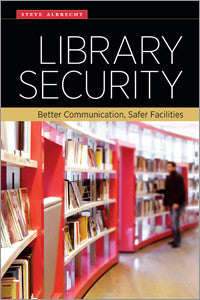 Library Security: Better Communication, Safer Facilities-Paperback-ALA Editions-Default-The Library Marketplace