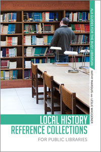 Local History Reference Collections for Public Libraries-Paperback-ALA Editions-Default-The Library Marketplace