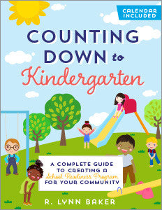 Counting Down to Kindergarten: A Complete Guide to Creating a School Readiness Program for Your Community-Paperback-ALA Editions-Default-The Library Marketplace