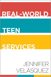 Real-World Teen Services-Paperback-ALA Editions-Default-The Library Marketplace