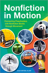 Nonfiction in Motion: Connecting Preschoolers with Nonfiction Books through Movement-Paperback-ALA Editions-The Library Marketplace