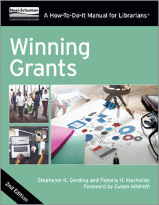 Winning Grants: A How-To-Do-It Manual For Librarians, 2/e-Paperback-ALA Neal-Schuman-The Library Marketplace