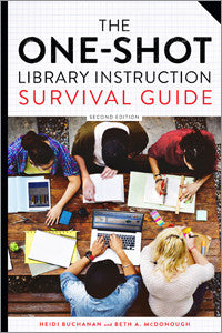The One-Shot Library Instruction Survival Guide, 2/e-Paperback-ALA Editions-Default-The Library Marketplace